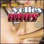 Volles Haus – fisting, masturbation, big toys, lesbian, fetish, anal, oral, all sex (Release February 10, 2017)